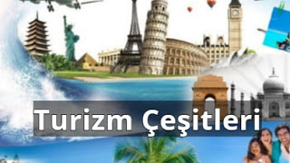Türkiyedeki Turizm Çeşitleri