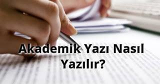 Akademik Yazı Nasıl Yazılır?
