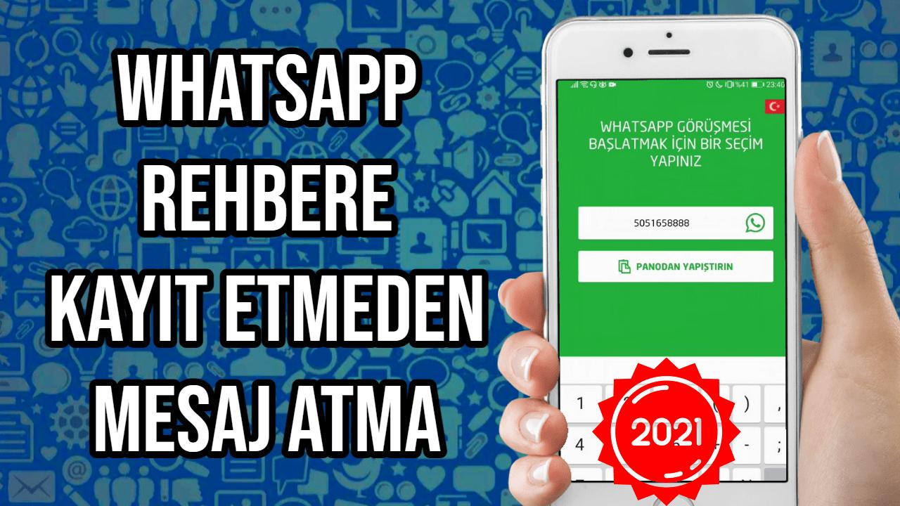 whatsapp-numara-kaydetmeden-mesaj-atmak-2021