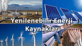 Yenilenebilir Enerji Kaynakları Nedir?