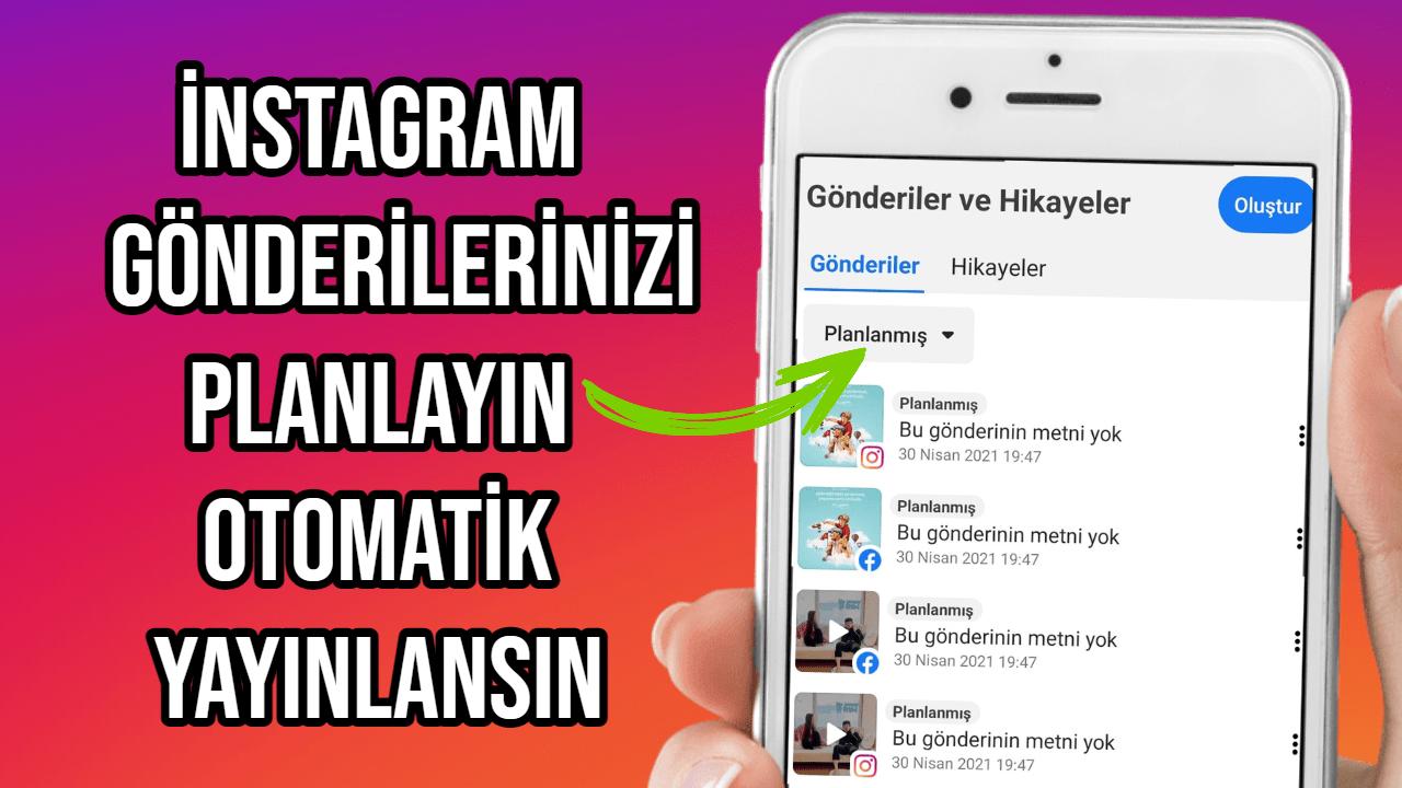instagram-gönderi-planlama-nasıl-yapılır-2021-ücretsiz